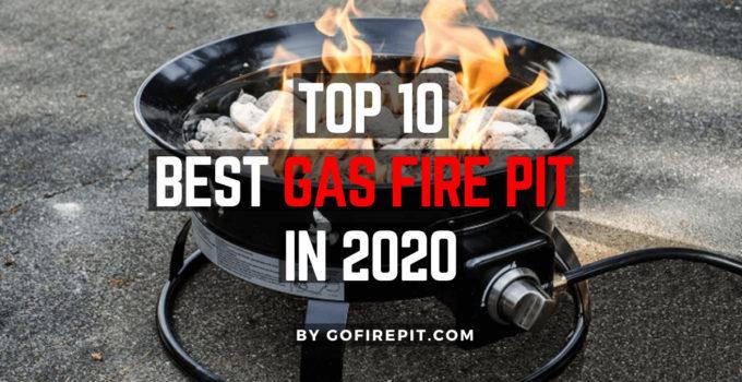 Top 10 Best Gas Fire Pit In 2020