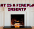 what is a fireplace insert?