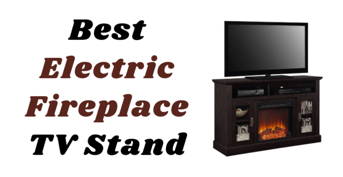 Top best electric fireplace tv stand