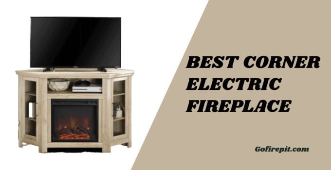 Best Corner Electric Fireplace [Complete Review & Buyer Guide]
