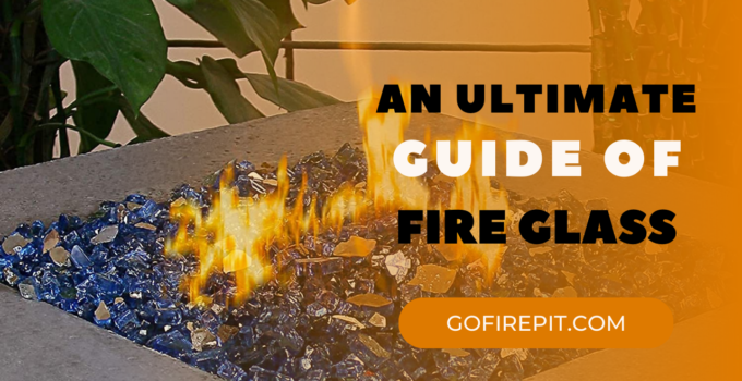 What Is Fire Glass? | How To Install In A Fire Pit | Fire Glass Complete Guide